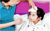 Chăm sóc trẻ sốt tại nhà
