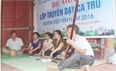 Mở lớp truyền dạy ca trù ở làng Thổ Hà