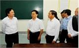 Bộ trưởng Phùng Xuân Nhạ: Tất cả các cụm thi đều bình đẳng, nghiêm túc