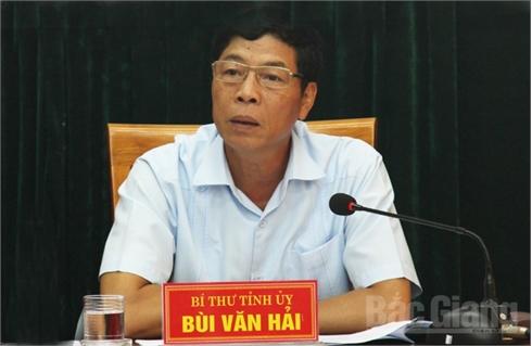 Bí thư Tỉnh ủy Bùi Văn Hải: Cần năng động,  sáng tạo trong quản lý, điều hành công việc