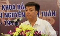Hội thảo tôn vinh danh nhân khoa bảng Nguyễn Đình Tuân