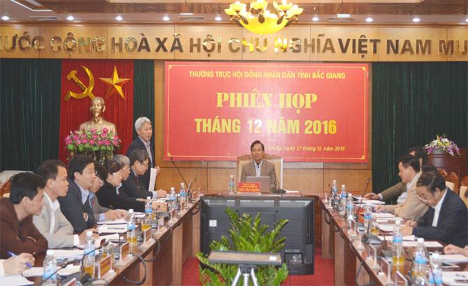 Thường trực HĐND tỉnh Bắc Giang họp thường kỳ tháng 12: Rút kinh nghiệm công tác tổ chức kỳ họp thứ 2