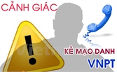 """""""Chỉ mặt"""" một số website, email mạo danh VNPT lừa đảo người dùng"""