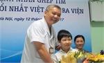 Ca ghép tim nhỏ tuổi nhất Việt Nam được ra viện