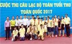 Cuộc thi các CLB Toán tuổi thơ toàn quốc năm 2017: Đoàn Bắc Giang giành giải cao