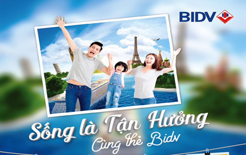 Du lịch hè thế giới miễn phí với thẻ BIDV