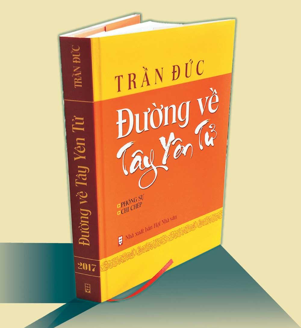 Trần Đức,  Đường về Tây Yên Tử, cuốn sách, phóng sự