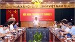UBND tỉnh họp thường kỳ tháng 9: Không để nông nghiệp tăng trưởng âm