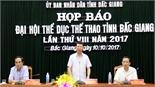 UBND tỉnh họp báo về Đại hội TDTT tỉnh lần thứ VIII năm 2017