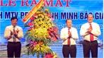 Ra mắt Công ty TNHH MTV Petro Bình Minh Bắc Giang