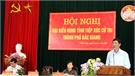 Tiếp xúc cử tri TP Bắc Giang, Bí thư Tỉnh ủy Bùi Văn Hải: Xử lý nghiêm các vụ việc tham nhũng