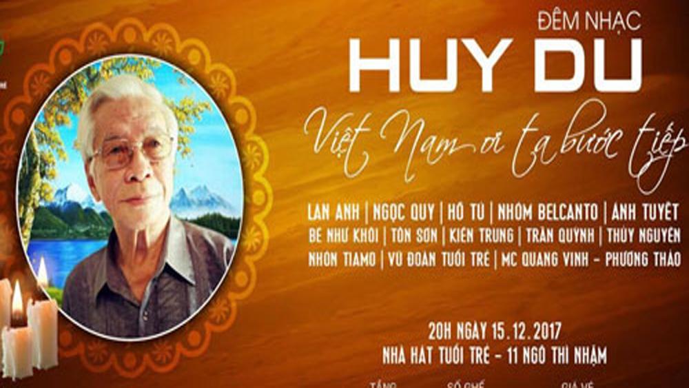 """Đêm nhạc tưởng nhớ 10 năm ngày nhạc sĩ Huy Du rời """"cõi tạm"""""""