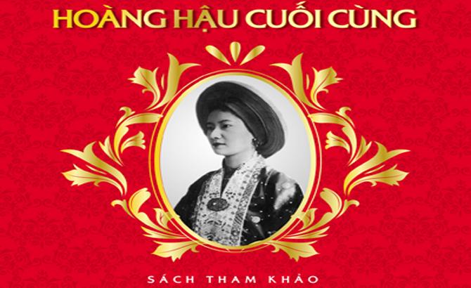 """Sách """"Nam Phương - Hoàng hậu cuối cùng"""" kể đời thăng trầm của một mỹ nhân"""