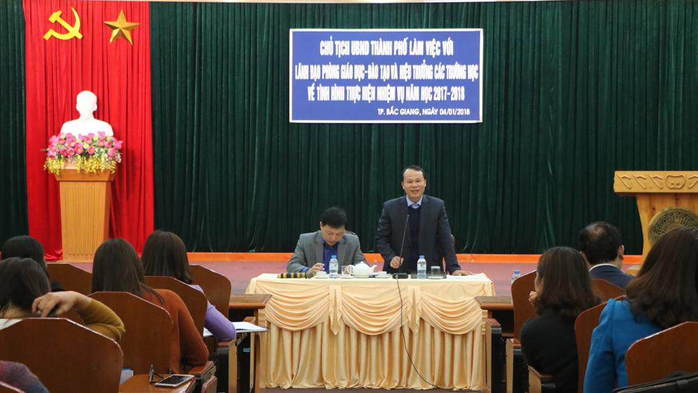 Chủ tịch UBND thành phố Bắc Giang làm việc với ngành giáo dục thành phố