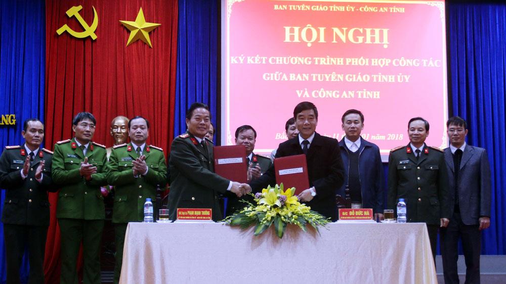 Ban Tuyên giáo Tỉnh ủy, Công an tỉnh: Ký kết chương trình phối hợp công tác