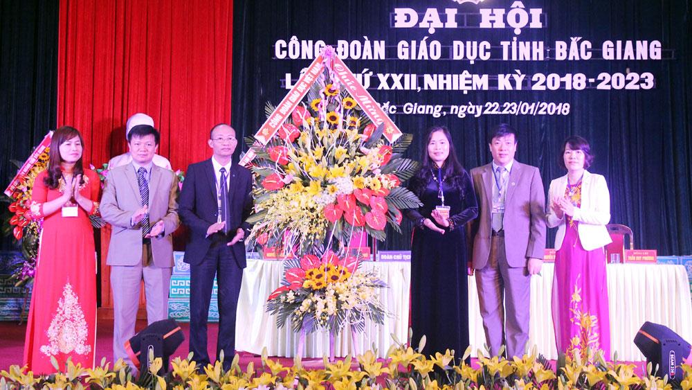 Đại hội, Công đoàn Giáo dục,  tỉnh Bắc Gianng,  lần thứ XXII, nhiệm kỳ 2018-2023