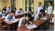 Chuẩn bị thi THPT quốc gia: Làm kỹ, chắc từng khâu
