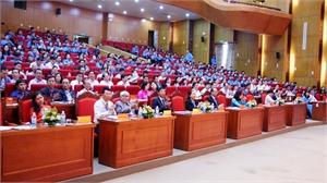 Khai mạc Đại hội Công đoàn tỉnh lần thứ XVII, nhiệm kỳ 2018-2023