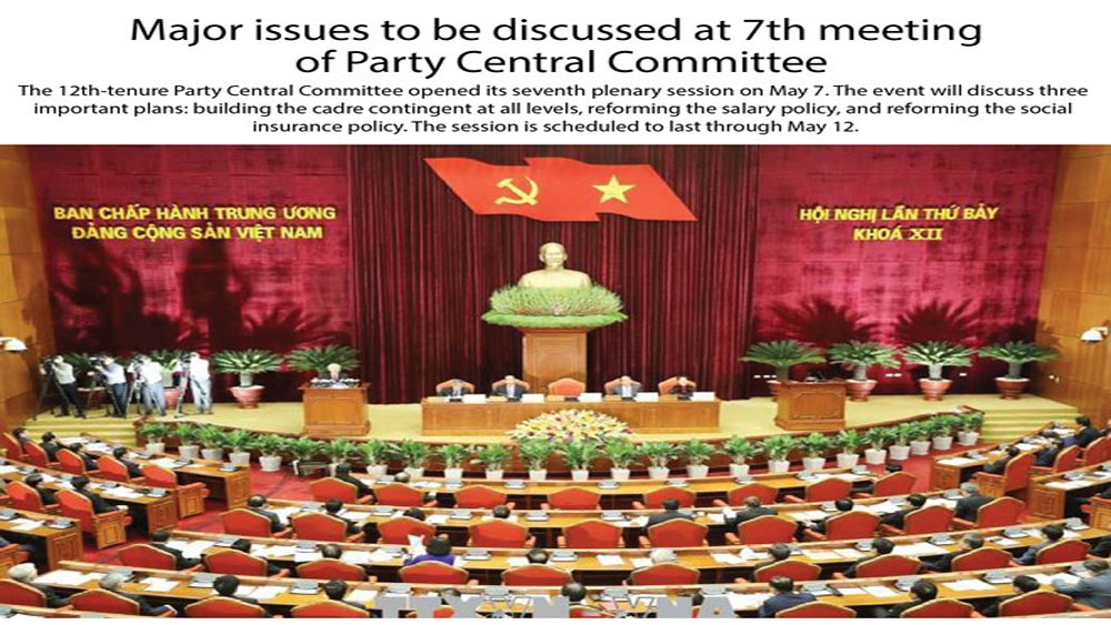 Major issues to be discussed at 7th meeting of Party Central Committee