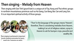 Then singing - Melody from Heaven