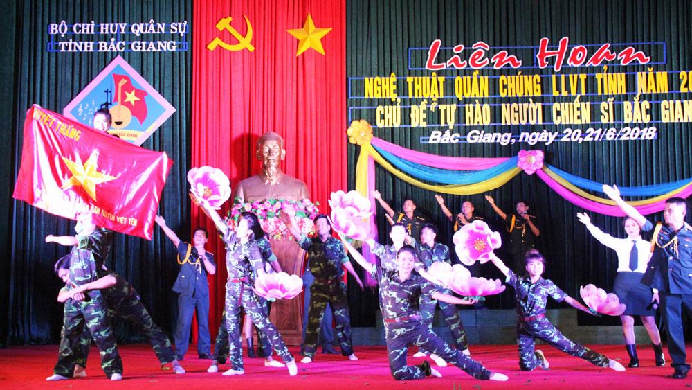 """Bộ CHQS tỉnh, liên hoan nghệ thuật quần chúng lực lượng vũ trang, """"Tự hào người chiến sĩ Bắc Giang"""""""