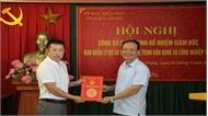Đồng chí Vương Tuấn Nghĩa giữ chức Giám đốc Ban Quản lý Dự án đầu tư xây dựng công trình dân dụng và công nghiệp tỉnh