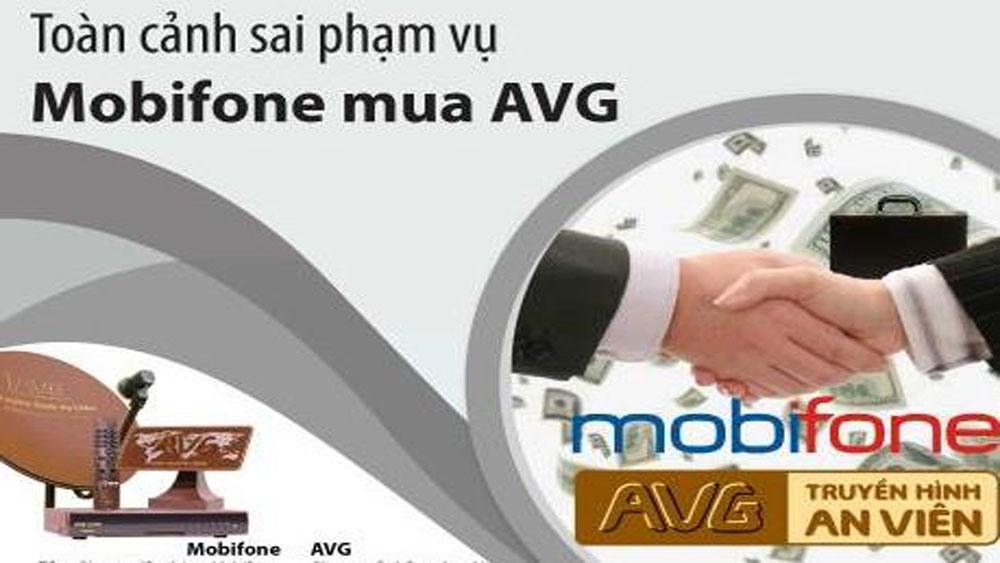 Khởi tố, vụ án, bị can, sai phạm, việc Mobifone mua 95% cổ phần AVG