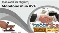Khởi tố vụ án, bị can đối với sai phạm trong vụ Mobifone mua 95% cổ phần AVG