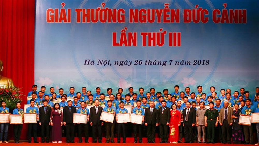 """Lễ trao """"Giải thưởng Nguyễn Đức Cảnh"""" năm 2018: Vinh danh 70 cá nhân có thành tích lao động xuất sắc"""