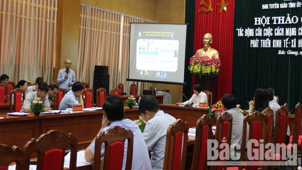 Bắc Giang, tỉnh Bắc Giang, Hội thảo, cách mạng 4.0, Ban Tuyên giáo Tỉnh ủy, Sở Khoa học và Công nghệ