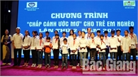 """Danh sách ủng hộ Chương trình """"Chắp cánh ước mơ"""" cho trẻ em nghèo tỉnh Bắc Giang lần thứ III năm 2018"""