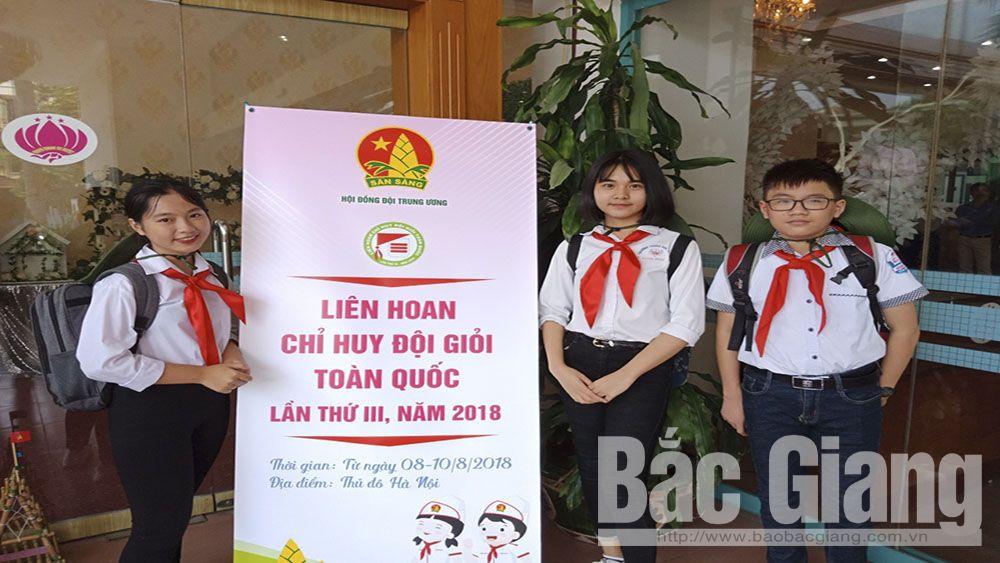 Bắc Giang có 3 Chỉ huy Đội giỏi được tuyên dương cấp toàn quốc