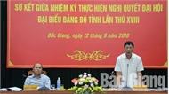 Sơ kết giữa nhiệm kỳ thực hiện Nghị quyết Đại hội Đảng bộ tỉnh Bắc Giang lần thứ XVIII:  8/15 chỉ tiêu vượt và đạt kế hoạch