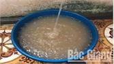 Nước sinh hoạt thị trấn Chũ (Lục Ngạn) lại bị vẩn đục