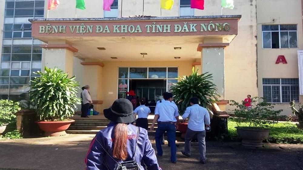 Khởi tố nguyên Giám đốc Bệnh viện Đa khoa Đắk Nông về hành vi thiếu trách nhiệm gây hậu quả nghiêm trọng