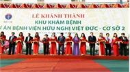Khánh thành khu khám bệnh thuộc Dự án Bệnh viện Bạch Mai và Bệnh viện Việt Đức cơ sở 2