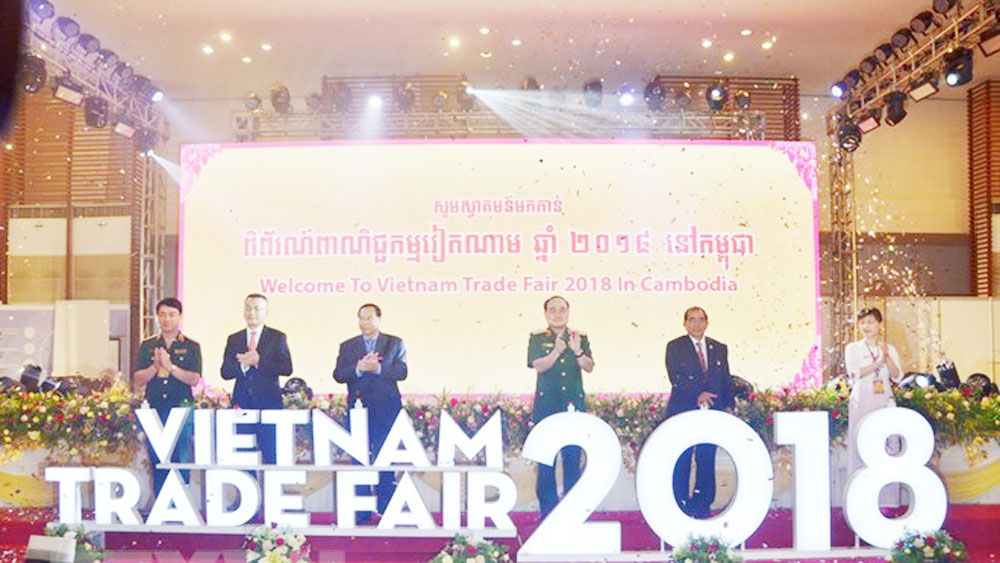 Vietnam Trade Fair, Cambodia, important economic-politic event, friendship and solidarity, important trade partner, bilateral trade ties