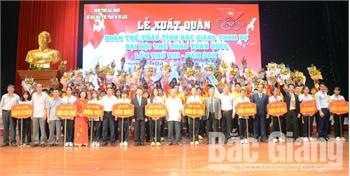 Đoàn thể thao Bắc Giang xuất quân tham dự Đại hội Thể thao toàn quốc: Phấn đấu trong tốp 20
