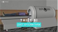 Máy quét 3D phát hiện sớm ung thư đầu tiên trên thế giới