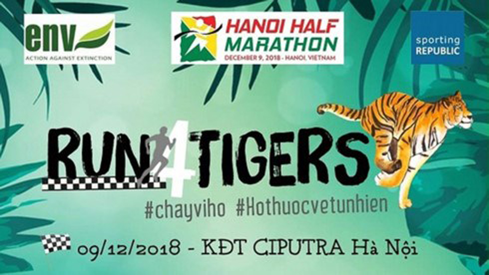 """Run for Tigers"" 2018, 750 runners, wildlife Education, Nature Vietnam, ENV, Red River Runners Club, protect tigers, wildlife protection, Vietnam"