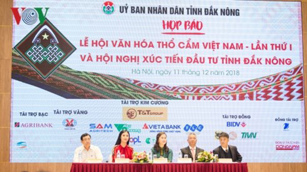 Dak Nong province, first Vietnam brocade festival, Dak Nong investment promotion conference, 15th founding anniversary of Dak Nong, nvestment promotion conference