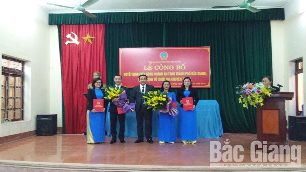 công bố quyết định, điều động Chánh án, TAND TP Bắc Giang
