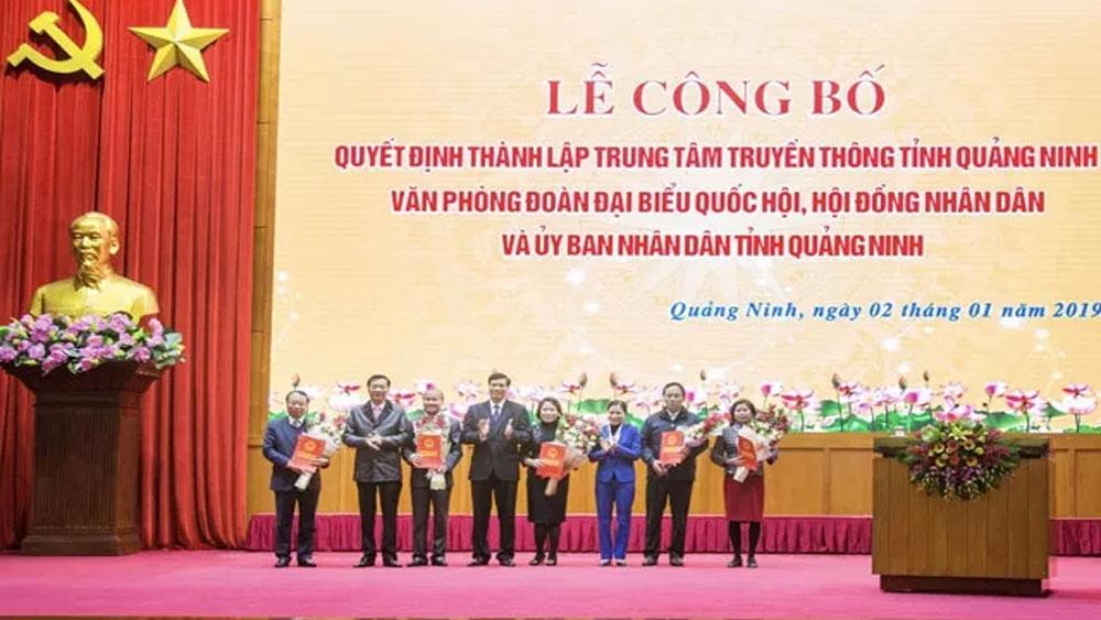 Quảng Ninh, thành lập, Trung tâm Truyền thông, hợp nhất, ba văn phòng