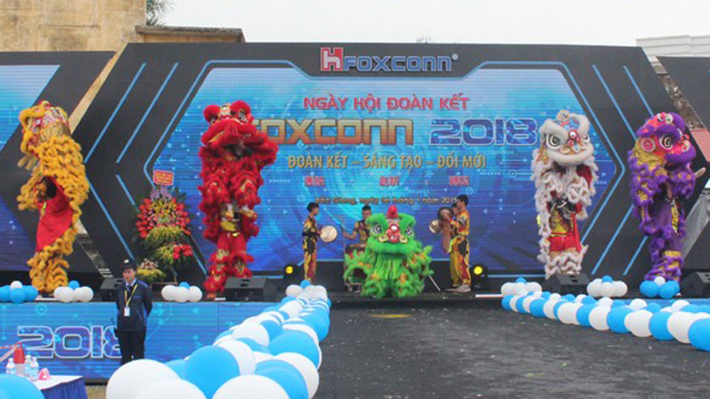 Foxconn, Bac Giang province, Bac Ninh province, great unity festival 2018, Bac Giang stadium, Hon Hai Precision Industry Company Limited, leading economic groups,  socio-economic growth
