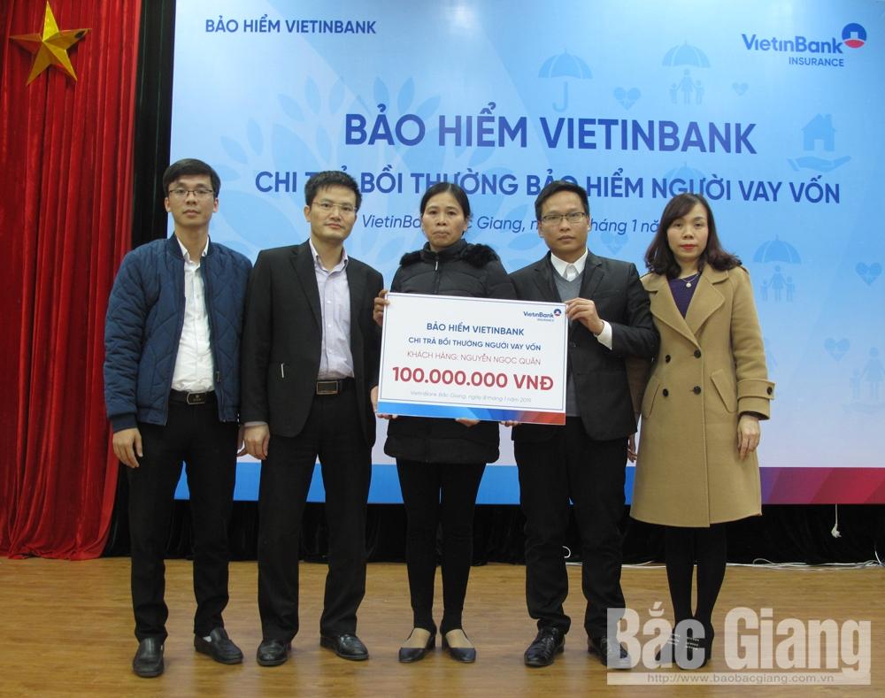 Công ty Bảo hiểm VietinBank Đông Bắc, chi trả, quyền lợi, cho khách hàng, Bắc Giang