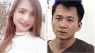 Lời khai của nghi can sát hại, hiếp dâm nữ sinh giao gà