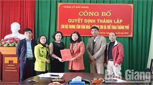Thành lập Chi bộ Trung tâm Văn hóa- Thông tin và Thể thao TP Bắc Giang