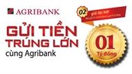 """Agribank Chi nhánh Bắc Giang II: Thông báo chương trình tiết kiệm dự thưởng """"Gửi tiền trúng lớn cùng Agribank"""""""