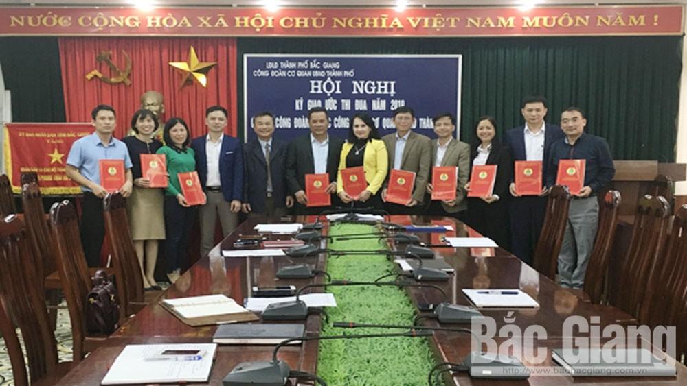 Công đoàn cơ quan, UBND TP Bắc Giang, ký giao ước thi đua 2019