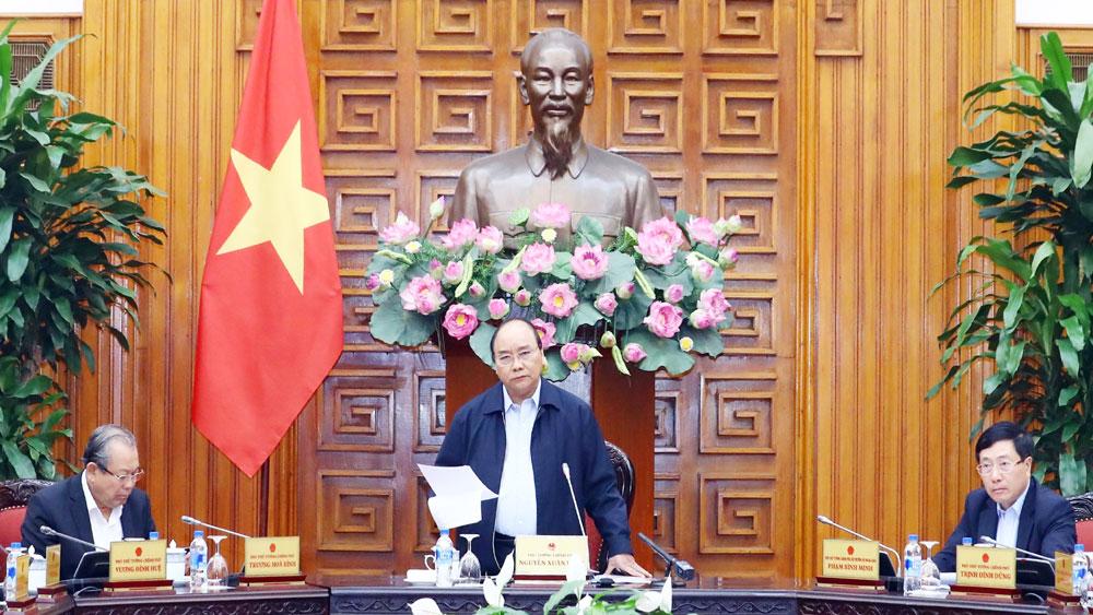 Thủ tướng Nguyễn Xuân Phúc, hành động, quyết liệt, hiệu quả, củng cố niềm tin, người dân, doanh nghiệp